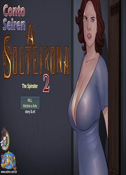 A Solteirona – Parte 2
